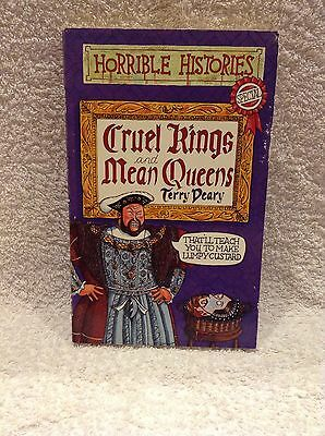 Cruel Kings and Mean Queens (Horrible Histories Special) Terry Deary