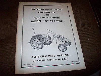 "Original Allis-Chalmers Model ""G"" Tractor Operator's Manual & Parts List"