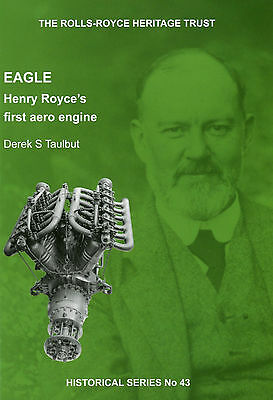 The Rolls-Royce Heritage Trust: Eagle - Henry Royce's first aero engine