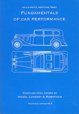 The Rolls-Royce Heritage Trust: Fundamentals of Car Performance
