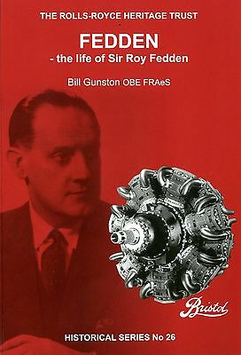 The Rolls-Royce Heritage Trust: Fedden - the life of Sir Roy Fedden- New reprint