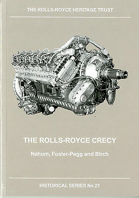 The Rolls-Royce Crecy by D. Birch, A Nahum and R.W. Foster-Pegg