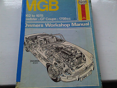 MG MGB Roadster GT Coupe 1798cc 1962 to 1978 Haynes Owners Workshop Manual