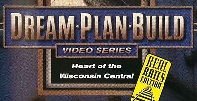 Heart of the Wisconsin Central  DVD 73157D Dream Plan Build Real Rails Edition s