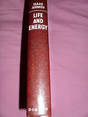 Isaac Asimov Life And Energy 63 - Rare British 1St Ed H/b In Excellent Condition