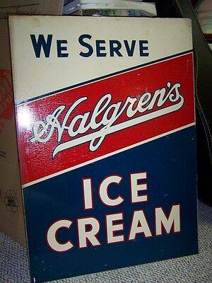 """Antique Advertising """"We Serve Halgren's Ice Cream Two Sided Metal Sign 20X30 in."""