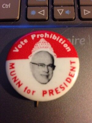 Munn For President, 1968 Prohibition Party, Capitol Bldg. Pin Back Button