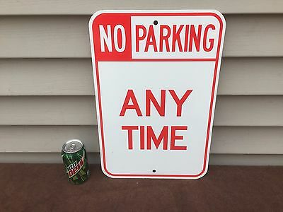 """Vintage """"NO PARKING ANYTIME"""" Heavy Metal Sign. 12"""" x 18"""". Excellent."""