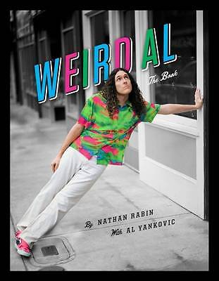 Weird Al: The Book by Nathan Rabin (Hardback, 2012)