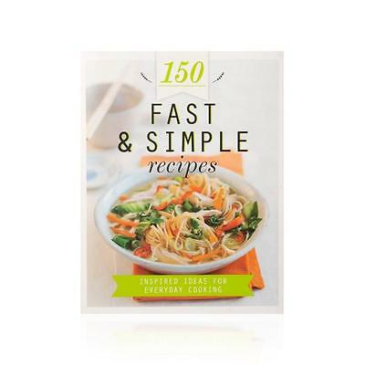 150 Fast and Simple Recipes