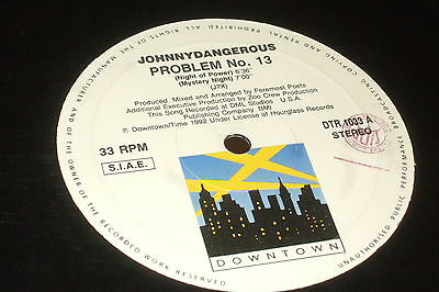 Johnny Dangerous ‎– Problem No. 13        1992     OLD SKOOL !!!