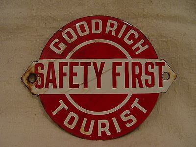 Goodrich Tires Tourist Safety First Porcelain Advertising Dealer Tire Sign