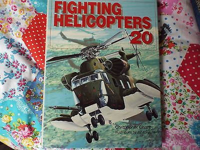 Fighting Helicopters of the 20th Century by Chris Chant - Hardback