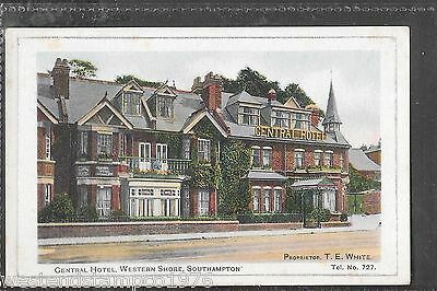 Hants Ppc Southampton, Western Shore, Central Hotel. Unposted