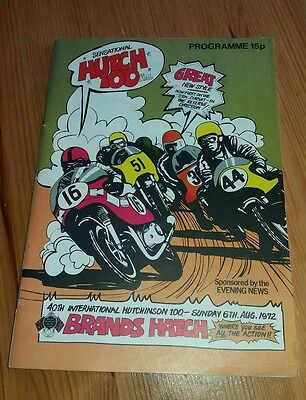 1972 BRANDS HATCH PROGRAMME 6/8/72 - 40th INTERNATIONAL HUTCHINSON 100 RACES