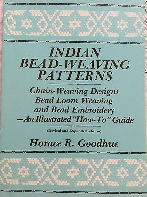 Indian Bead-weaving Patterns by Horace Goodhue SC 1989