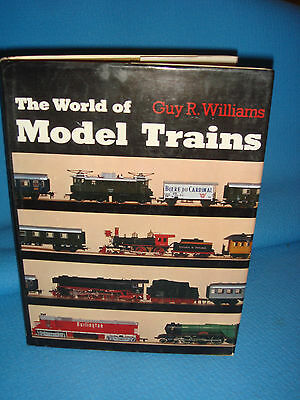 Vintage- The World Of Model Trains - Guy R Willaims