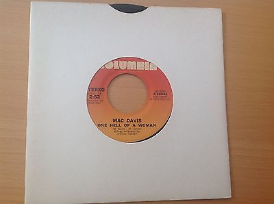 """Seventies Country 7"""" single - Mac Davis - One Hell Of a Woman - 4-46004 (1974)"""