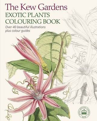 The Kew Gardens Exotic Plants Colouring Book 9781784045654 (Paperback, 2015)
