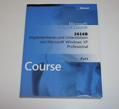 Microsoft Official Course : 2616B Windows XP