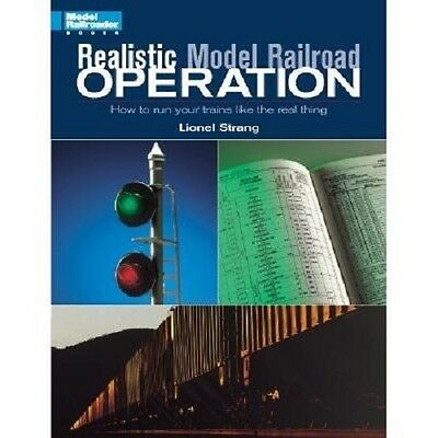 How to Book: # 12231 Realistic Model Railroad Operation Kalmbach Train Koester