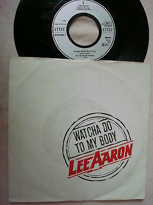 """""""7"""" Single Lee Aaron - Watcha Do To My Body - Tough Girls Don´t Cry"""