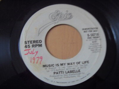 """""""7"""" Patti Labelle Music Is My Way Of Life b/w same (8-50718) US Promo ´79"""