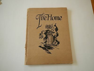 """1923 """"The Home"""" designs, layouts, The Art of Homemaking, gardens, the Radiophone"""