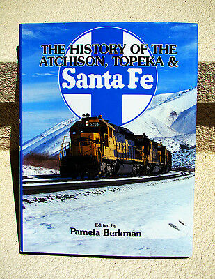 The HISTORY of the ATCHINSON, TOPEKA & SANTA FE 1994 HB Railroad History BOOK