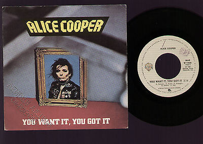 "7"" Alice Cooper You Want It You Got It / Who Do You Think... Promo Punched Italy"