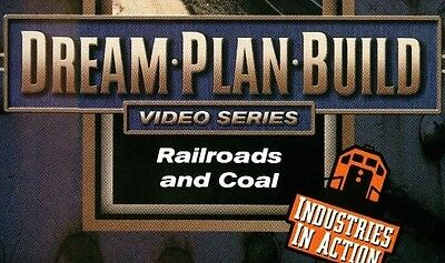 Railroads and Coal DVD 73109D Dream Plan Build Video Series Industries n Action