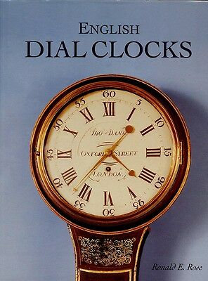 ENGLISH DIAL CLOCKS By Ronald E. Rose  Excellent condition