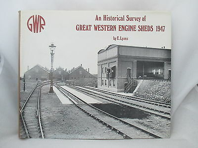 Great Western Engine Sheds 1947 An Historical Survey