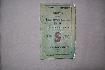Singer Sewing Machine Instruction Book, No. 99 Lock Stitch For Family Use, 1933