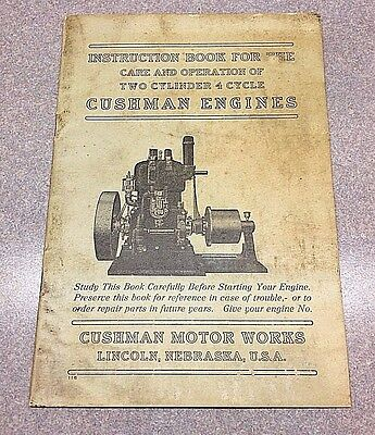 Early Cushman Motor Works Engine Instruction Booklet 2 Cylinder 4 Cycle ORIGINAL