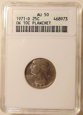 1971-D Washington Quarter on Dime Planchet (Scarce)- ANACS AU50 -  Pretty Coin