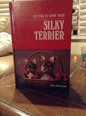 Silky Terrier Guide-Book~ Signed By Author Dot Seabrook.