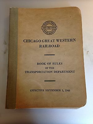 1940 Chicago Great Western Railroad RR Corn Belt Route Book of Rules Trans. Dept