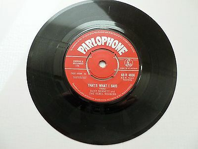 """CLIFF BENNETT & THE REBEL ROUSERS 7"""" 45rpm single, THAT'S WHAT I SAID......RARE"""