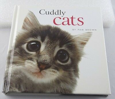 "Cat Lovers Book ""cuddly Cats"" By Pam Brown Isbn:0-7607-8900-2"