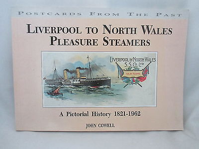 Liverpool To North Wales Pleasure Steamers 1821-1962