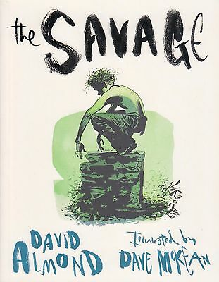 The Savage by David Almond & Dave McKean BRAND NEW BOOK (Paperback 2009)