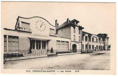Carte Postale +++ Neuilly Sur Marne Les Ecoles +++ Cpa
