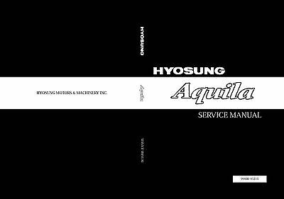 HYOSUNG service workshop manual 2002 125 Aquila
