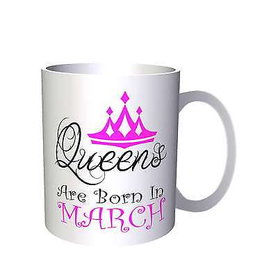 Queens are born in March Novelty Mug r18