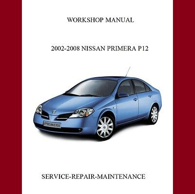 New 2002-2008 Nissan Primera P12 Service Repair Manual | Body,engine...auto