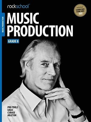 Rockschool Music Production Grade 8 (Book/Audio Download) - Brand  New!