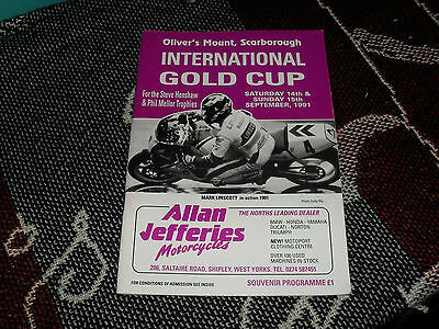 1991 Olivers Mount Motor Cycle Programme 15/9/91 - International Gold Cup