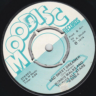 Dennis Walks & Mudies All Stars * Sad Sweet Dreamer * Moodisc Hm8235 Plays Great