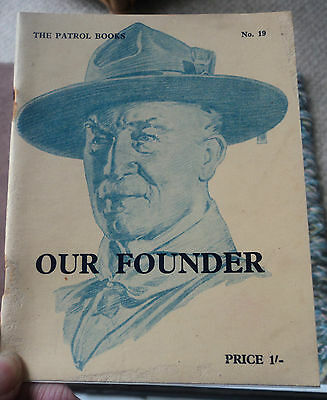 Boy Scout Patrol Book no. 19  - Our founder - Baden Powell